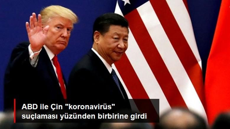 ABD ile Çin arasındaki koronavirüs suçlaması siyasi krize neden oldu