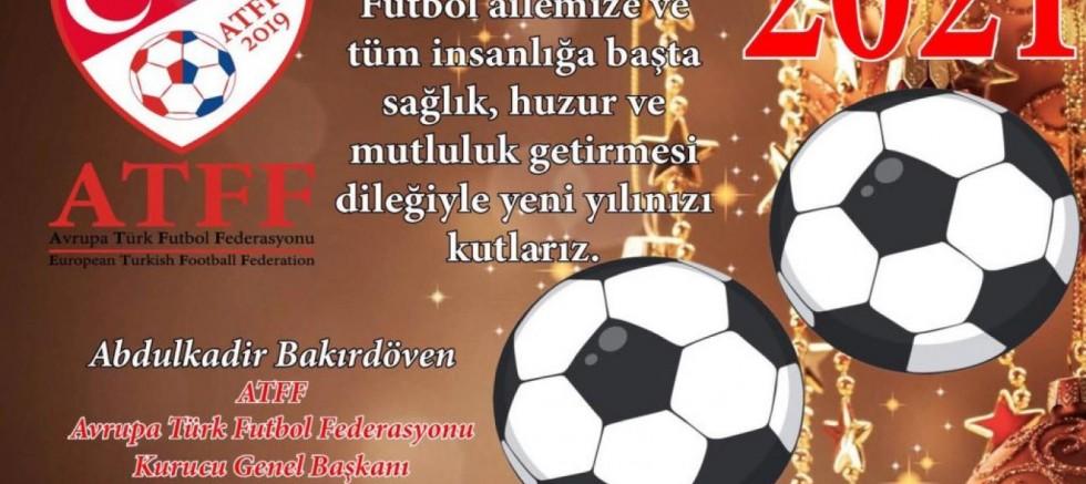 ATFF Kurucu Genel Başkanı Abdulkadir Bakırdöven'den Yeni Yıl Mesajı
