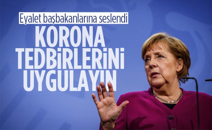 Merkel, Eyalet Başbakanlarından tedbirlere uymalarını istedi